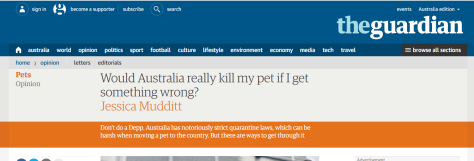 The Guardian , Would Australia really kill my pet if I get something wrong? 1 July 2017
